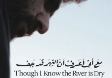 ThoughIKnowtheRiverisDry_Poster